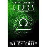 Libra (Zodiac Killers Book 11)
