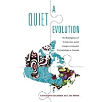 A Quiet Evolution: The Emergence of Indigenous-Local Intergovernmental Partnerships in Canada