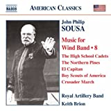 Sousa: Wind Band Music 8 (High School Cadets/ Northern Pines/ El Capitan)