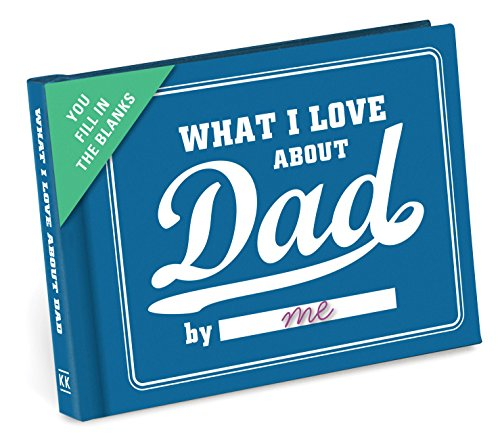 Knock Knock What I Love about Dad Fill in the Love Book Fill-in-the-Blank Gift Journal ()