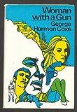 Woman with a Gun, George Harmon Coxe, 0394474414