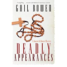 Deadly Appearances (Joanne Kilbourn Mysteries Book 1)