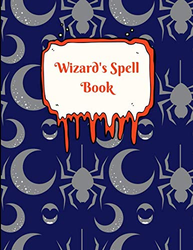 Wizard's Spell Book: Blank Spell book for -