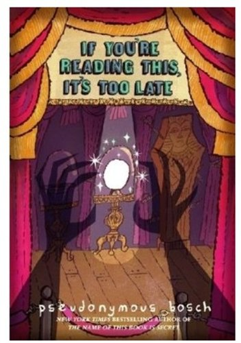 If You're Reading This, It's Too Late (Secret, Book 2)