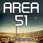 Area 51   J.D. Rockefeller