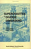 Supergravities in Diverse Dimensions : Commentary and Reprints, , 9971501228