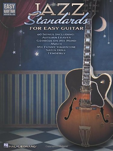 Jazz Standards for Easy Guitar: Includes Tab (Easy Guitar With Notes & Tab) ()
