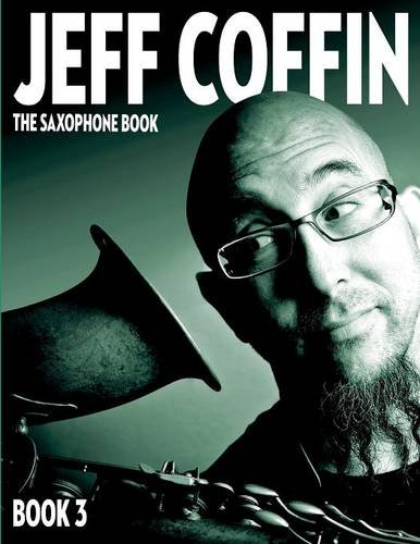 The Saxophone Book: Book 3
