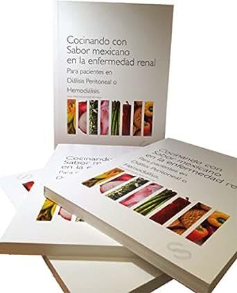 Cocinando con sabor mexicano en la enfermedad renal for Cocinando con sergio en la1
