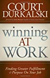 Winning at Work, Court Durkalski and Court Durkalkski, 1935245457
