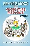 Les Tribulations d'une secretaire medicale