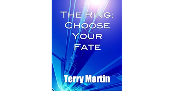 The Ring: Choose Your Fate