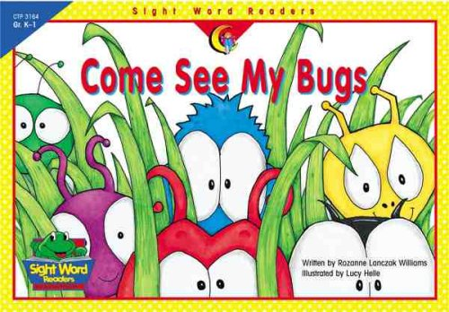 Come See My Bugs (Sight Word Readers) (Word See Reader Sight)