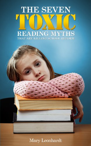 The 7 Toxic Reading Myths that are Killing School Reform