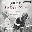 Der Zug der Waisen Hörbuch von Christina Baker Kline Gesprochen von: Beate Himmelstoß, Susanne Schroeder