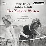 Der Zug der Waisen | Christina Baker Kline