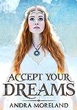 Accept your dreams