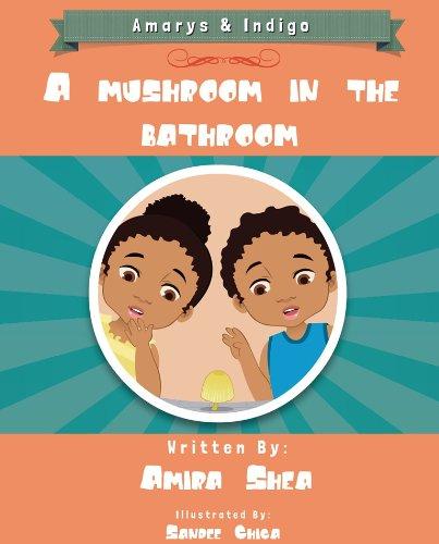 A Mushroom in the Bathroom (Amarys and Indigo Book - Indigo Colour Picture