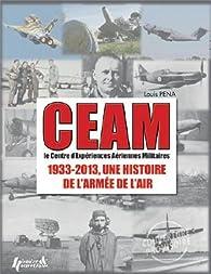 Book's Cover ofCEAM : 1933-2013 une histoire de l'armée de l'air