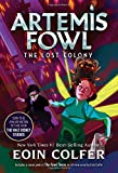 The Lost Colony (Artemis Fowl, Book 5) (Artemis Fowl (5))