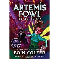 The Lost Colony (Artemis Fowl, Book 5) (Artemis Fowl (5))