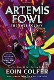 Artemis Fowl - The Lost Colony
