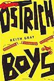 Ostrich Boys, Keith Gray, 0375858431
