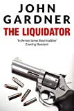 Front cover for the book The Liquidator by John Gardner