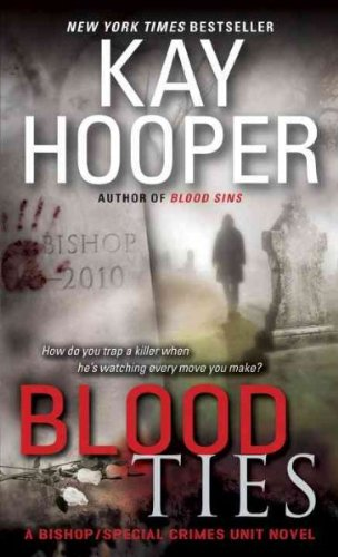 Download Blood Ties (A Bishop / Special Crimes Unit Novel) pdf