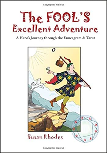 The Fool's Excellent Adventure: A Hero's Journey Through the