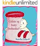 Polish children's books: Where are Baby's Shoes: Polish Baby books,Children's English-Polish Picture book (Bilingual Edition),Polish Kids books. Polish ... English & Polish books for children 7)