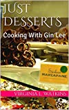 Just Desserts: Cooking With Gin Lee