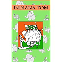Indiana Tom (French Edition)