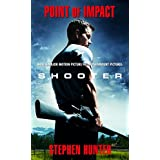 Point of Impact (Bob Lee Swagger Novels Book 1)