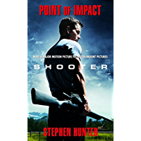 Point of Impact (Bob Lee Swagger Novels Book 1) (English Edition)