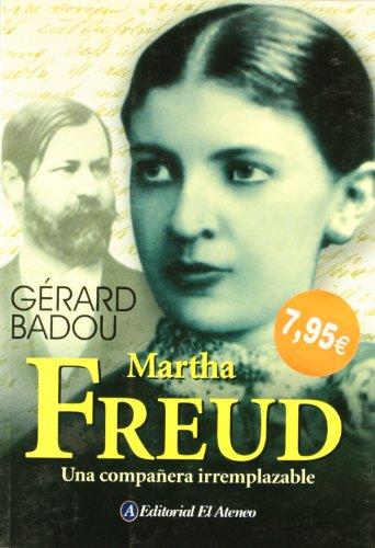 Descargar Libro Martha Freud Gerard Badou