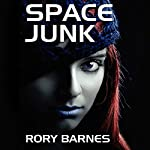 Space Junk | Rory Barnes