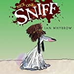 Nice One, Sniff | Ian Whybrow