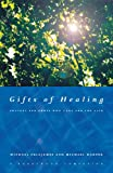 Gifts of Healing, Michael Harper and Michael Fulljames, 1853116394
