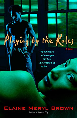 Books : Playing by the Rules: A Novel
