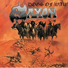 Dogs Of War By Saxon (2013-03-18)