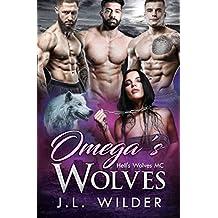 Omega's Wolves: Hell's Wolves MC