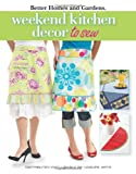Weekend Kitchen D?cor to Sew (Leisure Arts #4565): Better Homes and Gardens
