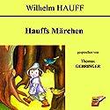 Hauffs Märchen Hörbuch von Wilhelm Hauff Gesprochen von: Thomas Gehringer