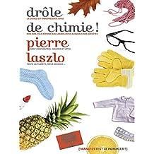 Drôle de chimie (Manifestes) (French Edition)