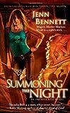 Summoning the Night: An Arcadia Bell Novel (The Arcadia Bell series)