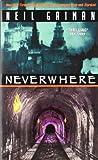 Neverwhere: Neil Gaiman: 9780380789016: Amazon.com: Books