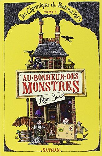 Au Bonheur DES Monstres (French Edition)