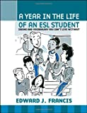 A Year In the Life of an ESL (English Second Language) Student: Idioms and Vocabulary You Can't Live Without