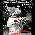 Seven Seeds of Summer | Chantal Gadoury